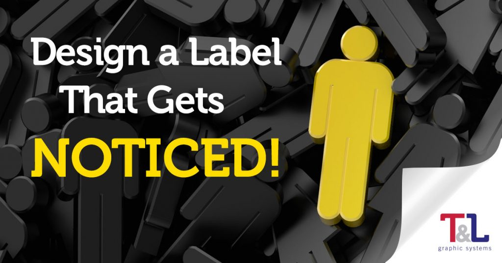 Get Label Noticed